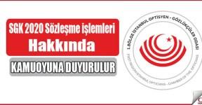 SGK 2020 Sözleşme işlemleri hakkında duyuru