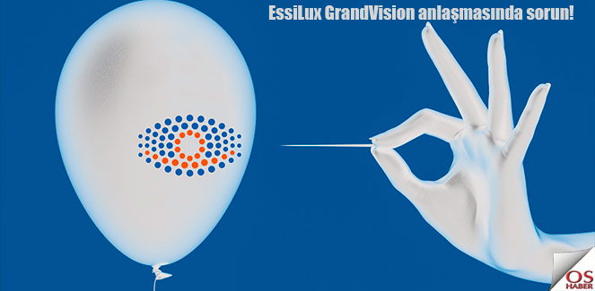 EssiLux & GrandVision: birleşme bozuldu mu?