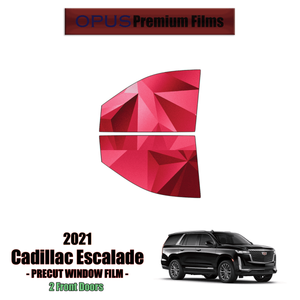 2021 Cadillac Escalade – 2 Front Windows Precut Window Tint Kit Automotive Window Film