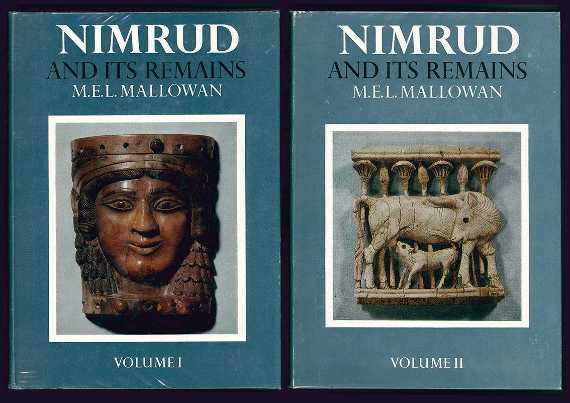 Image result for Nimrud and its Remains max mallowan