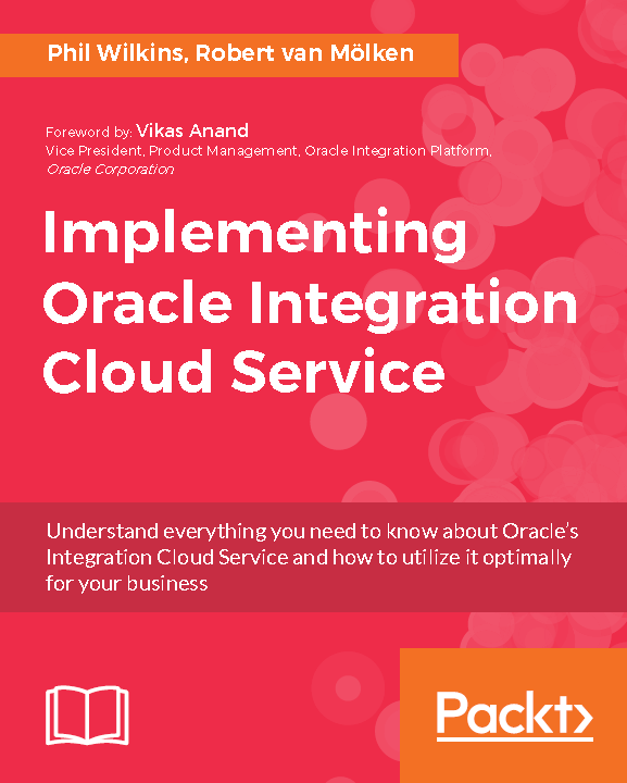 Implementing oracle integration cloud service understanding implementing oracle integration cloud service understanding oracles integration cloud service and how to get the most out of your implementation malvernweather Image collections
