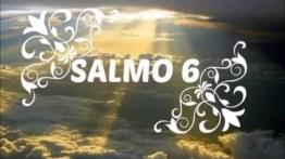 Salmo 6 – Oração em tempo de angústia