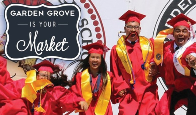 """AN EXAMPLE of the """"Garden Grove is Your Market"""" promotion emphasizing education (City of Garden Grove)."""