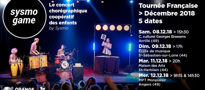Sysmo Game - Tournée Française 2018