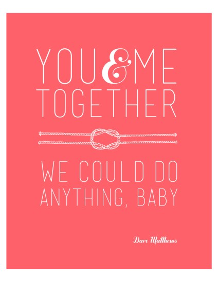 You-and-Me-DMB-Valentine-Quote-in-Coral