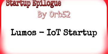 Startup Epilogue Lumos IOT Startup Orb52