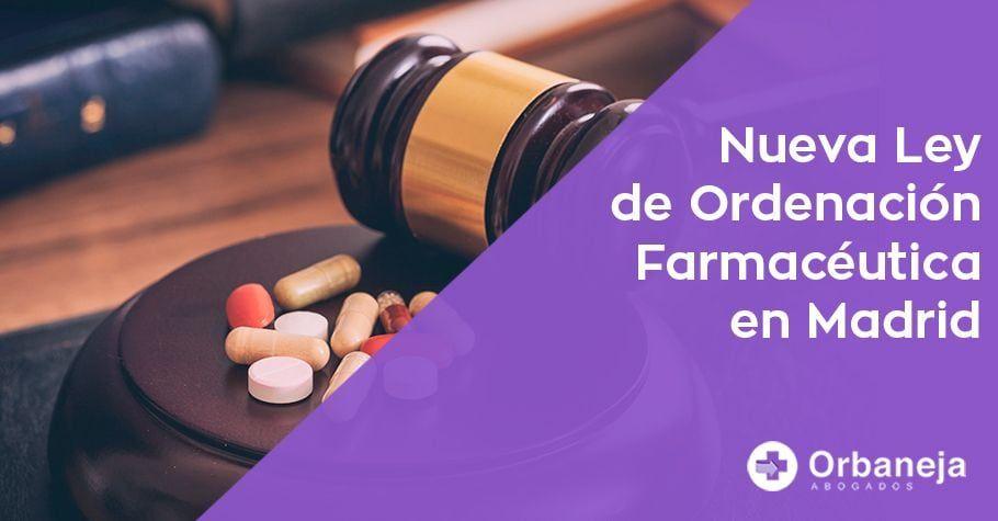 Ley de Ordenación Farmacéutica