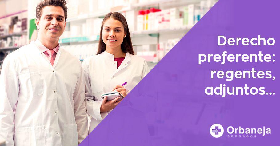Derecho Preferente en el traspaso de farmacias: Regentes, adjuntos...