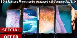 Old Samsung Phones Exchanged with Samsung S10-S10+
