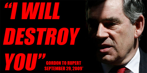 Gordon Brown to Rupert Murdoch