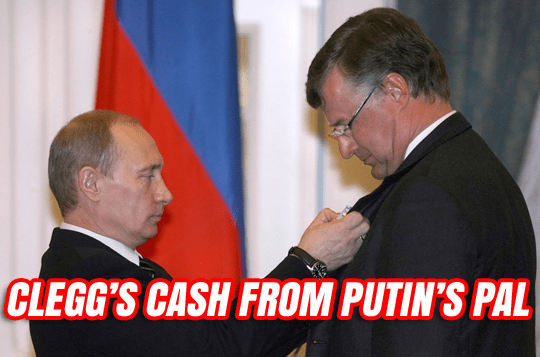 Clegg's £30,000 Bung from Offshore Pal of Putin - Guido Fawkes