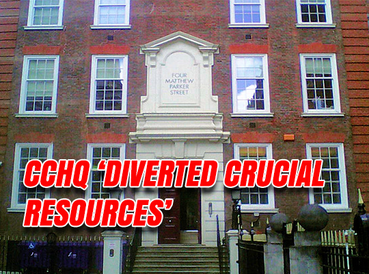 CCHQ Diverted Resources from 'Safe Seats' Tories Lost