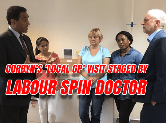 Corbyn's 'Local GPs' Visit Staged by Labour Spin Doctor