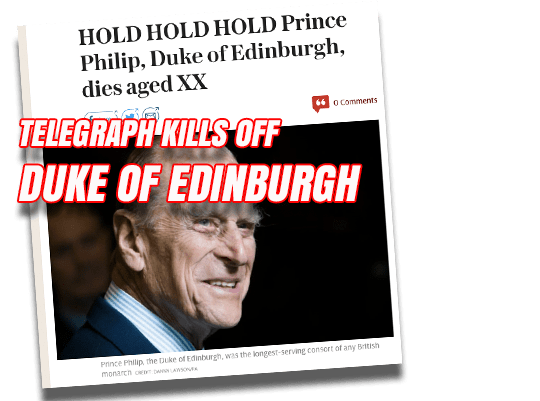Telegraph  Buries Alive Duke of Edinburgh