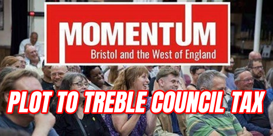 Momentum Plot to Treble Council Tax For 15,000 Households in Bristol