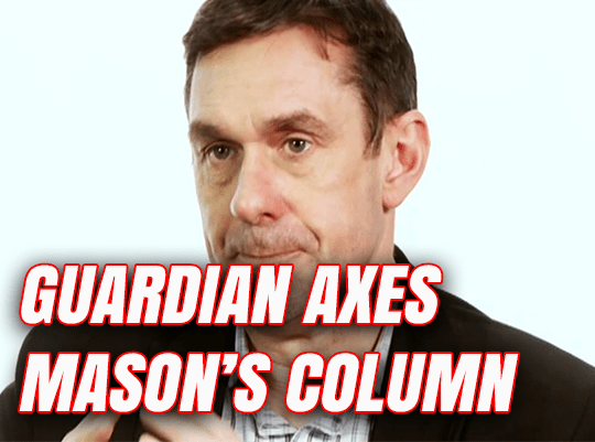 Paul Mason's Column Axed