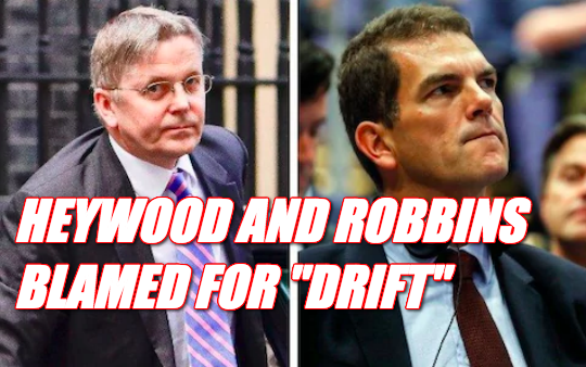 "Heywood and Robbins Blamed for Cabinet ""Drift"""