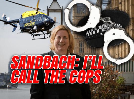 """Sandbach: I""""ll Report Non-Constituents to Police"""