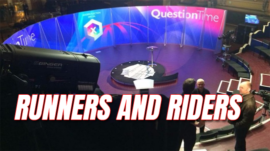 Question Time Runners and Riders
