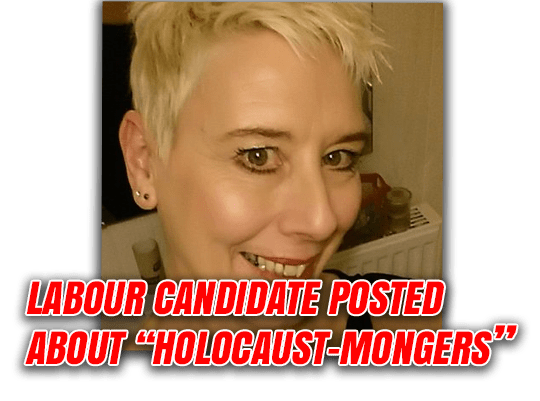 "Labour Candidate on ""Holocaust Mongers"""