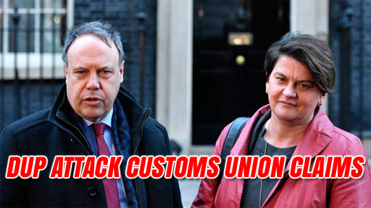 DUP Attack The Times Story Claiming They Are 'Edging Towards Customs Union'