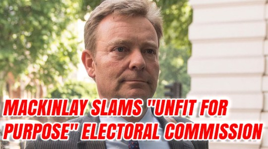 """Mackinlay Slams Electoral Commission as """"Unfit For Purpose"""""""