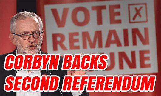 Jeremy Corbyn Backs Second Referendum
