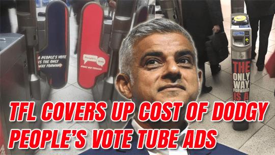 order-order.com - Hugh Bennett - TfL Cover Up Cost of People's Vote's Dodgy Tube Advertising
