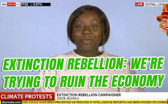 order-order.com - Tom Harwood - Extinction Rebellion: We're Trying To Ruin the Economy