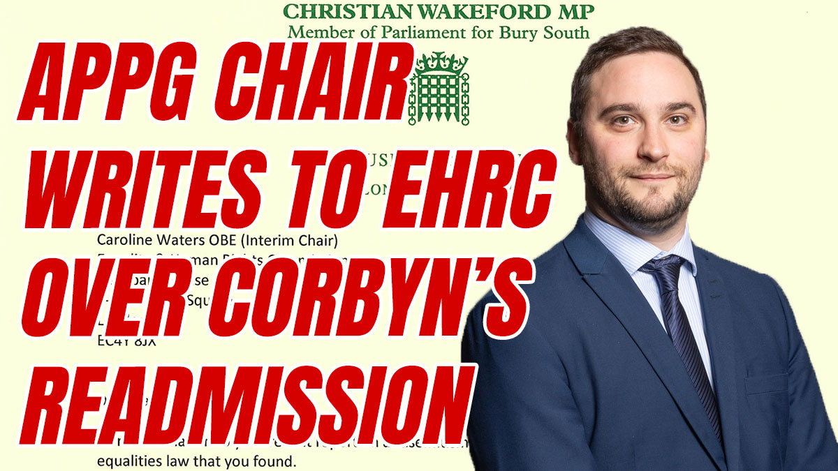 MP Writes to EHRC Over Labour's Corbyn Readmission