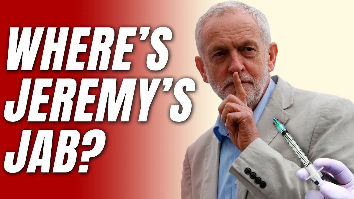 Has Jeremy Corbyn Been Vaccinated?