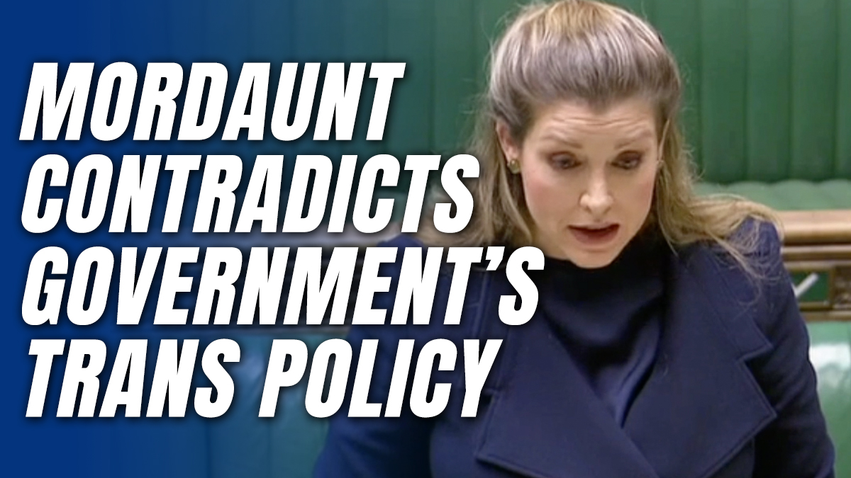Penny Mordaunt Contradicts Government Policy on Transgenderism from the Despatch Box