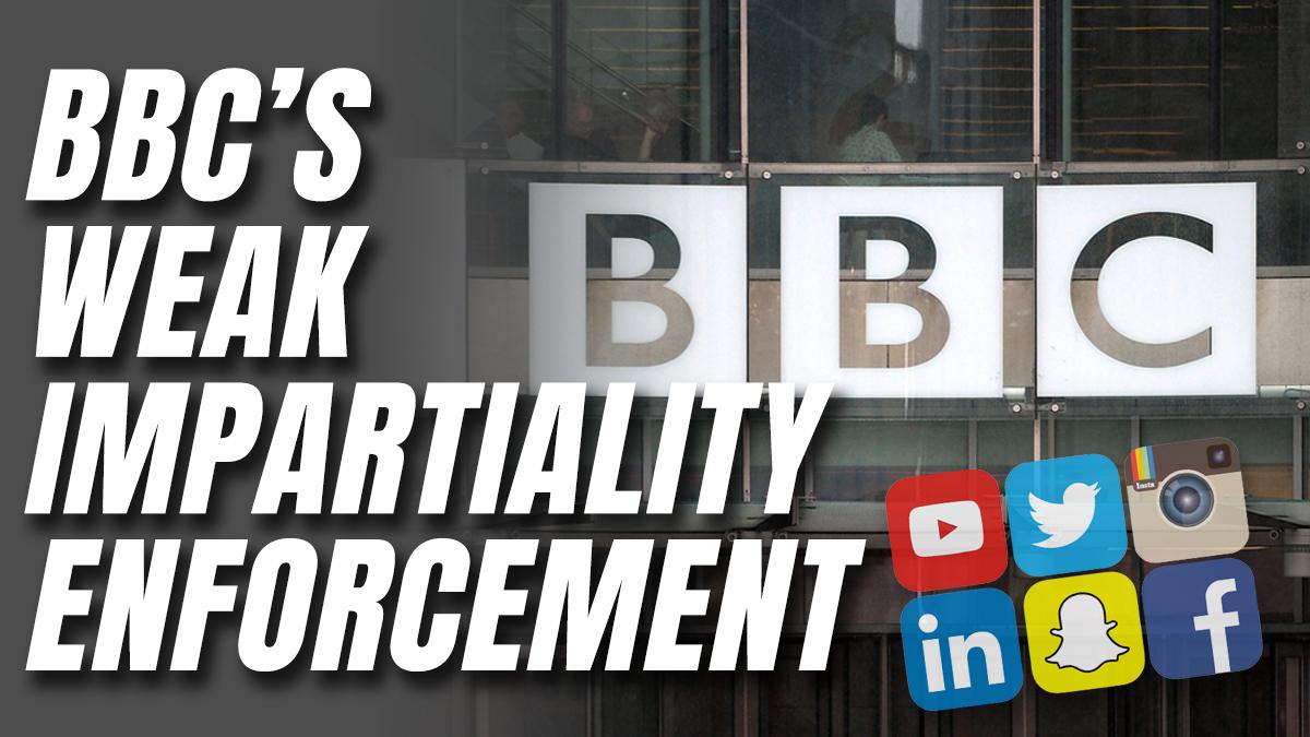 bbc weak impartiality enforcement copy