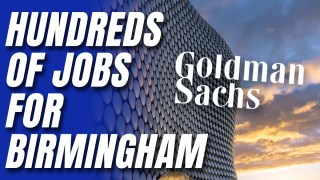 Goldman Sachs Opening New Birmingham Office #DespiteBrexit