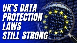 EU Accepts UK Data Protection Regime Equivalency