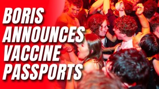 Boris Confirms Vaccine Passports for Nightclubs