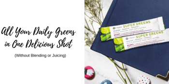 Get All Your Daily Greens in One Delicious Shot (Without Blending or Juicing)