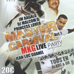 Princess Lover, Jean-Luc Guanel et Jean-Marie Ragald Master carnival Act 1
