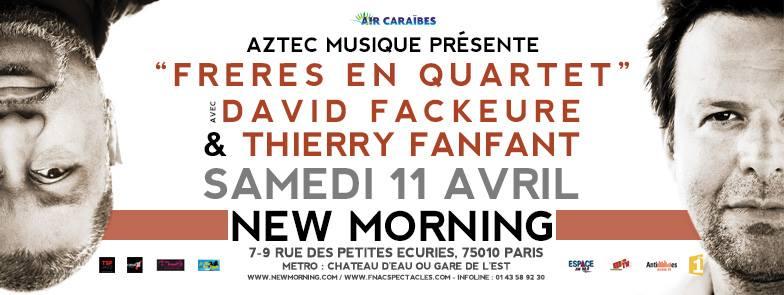 Thierry Fanfant et David Fackeure, Frères en Quartet