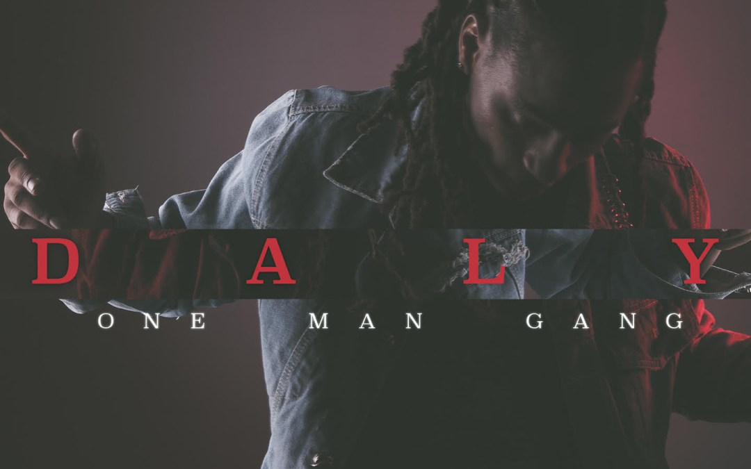 Musique – Daly nouvel album One Man Gang