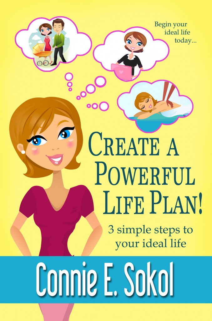 CREATE A POWERFUL LIFE PLAN - Front Cover (for Amazon and Smashwords)