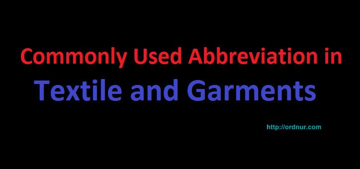 Textile and Garments Abbreviation - ORDNUR TEXTILE AND FINANCE