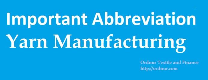 yarn manufacturing abbreviations