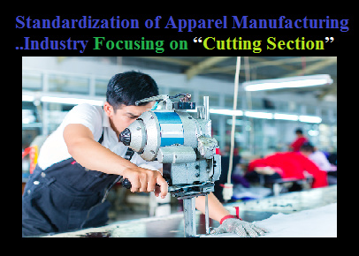 Standardization Of Apparel Manufacturing Industry ORDNUR TEXTILE AND FINANCE