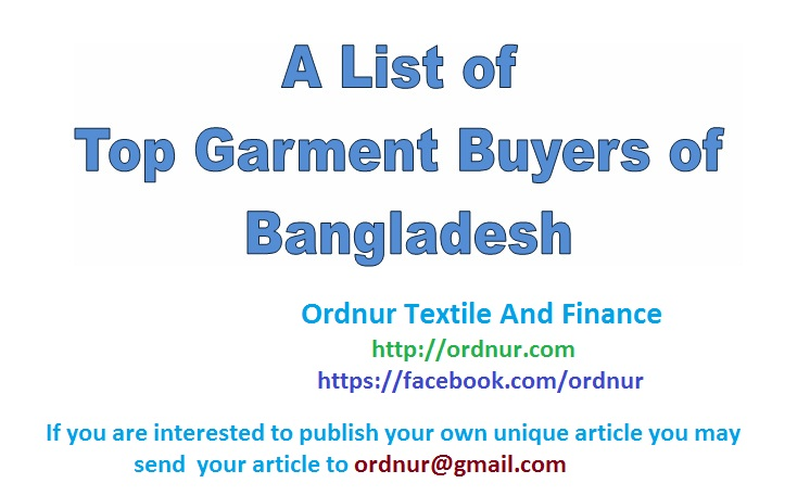 Top Garment Buyers of Bangladesh - ORDNUR TEXTILE AND FINANCE