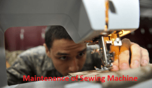 Sewing Machine Maintenance in Garments
