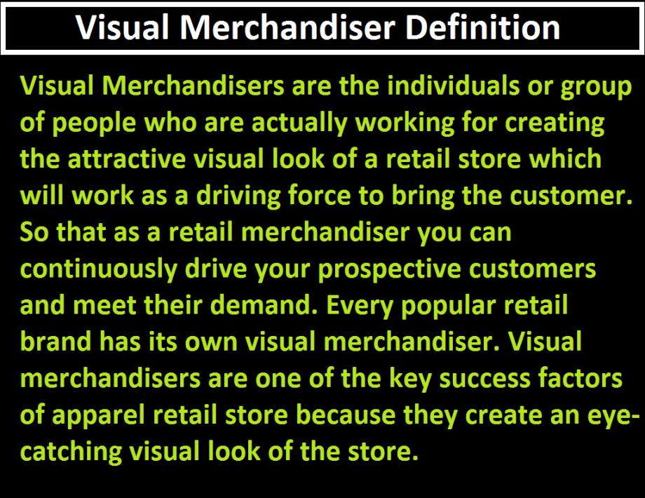 Define Visual Merchandiser