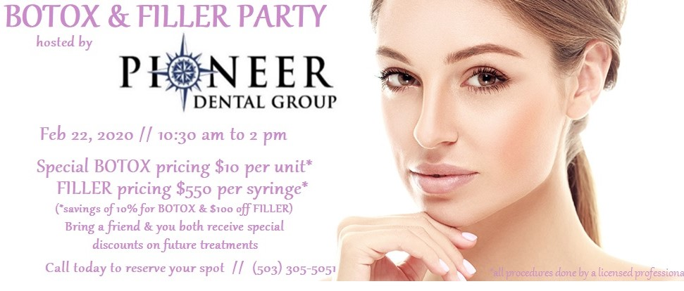 Botox and Filler Party at Pioneer Dental!