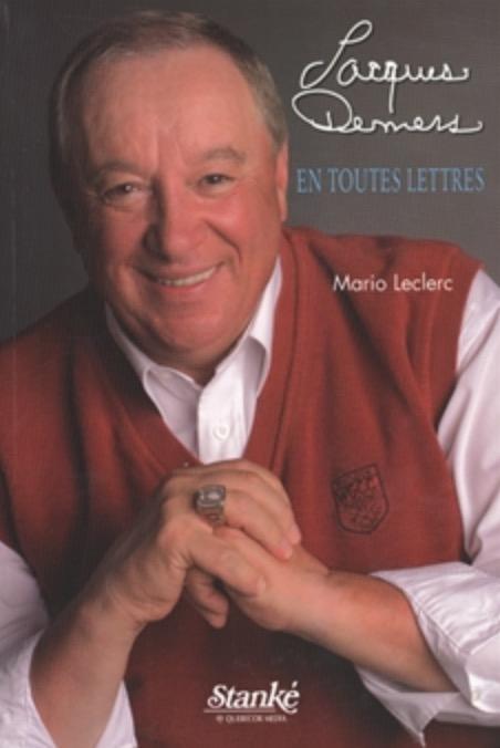 Mario Leclerc, Jacques Demers en toutes lettres, 2005, couverture