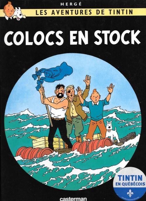 Hergé, les Aventures de Tintin. Colocs en stock, 2009, couverture
